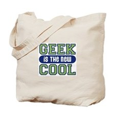Geek Is The New Cool Tote Bag