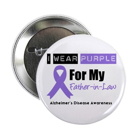 "Alzheimer's Father-in-Law 2.25"" Button (10 pack)"