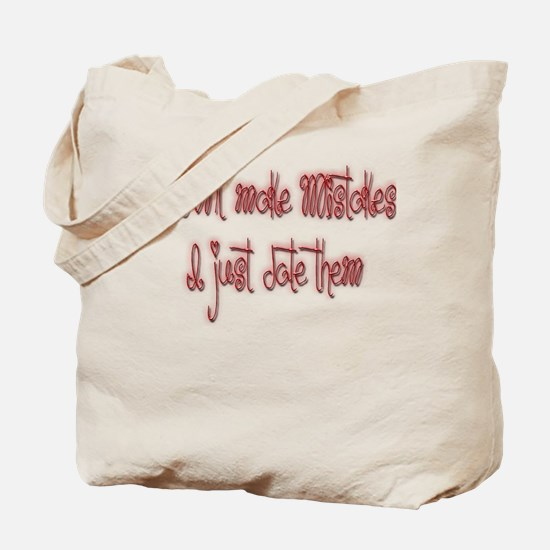 Girls who date mistakes Tote Bag