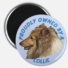 Proudly Owned Collie Magnet