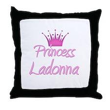 Princess Ladonna Throw Pillow