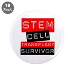 "Stem Cell Transplant Survivor 3.5"" Button (10 pack"