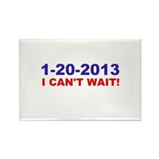 1-20-2008 I Can't Wait! Rectangle Magnet