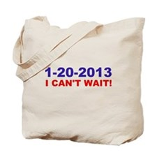 1-20-2008 I Can't Wait! Tote Bag