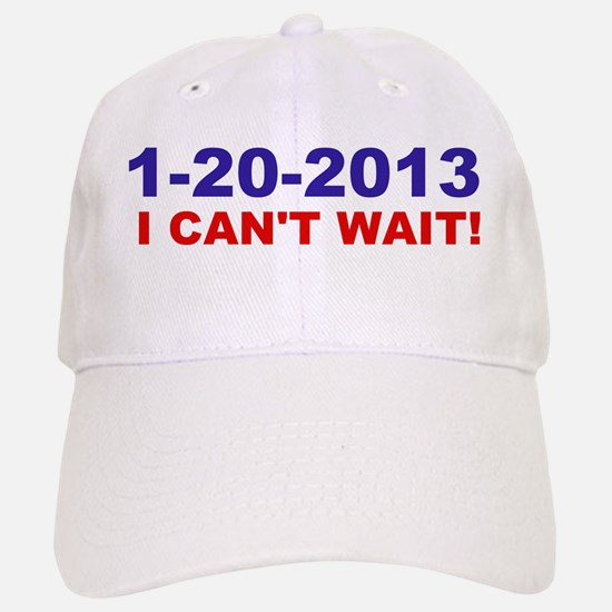 1-20-2008 I Can't Wait! Baseball Baseball Cap