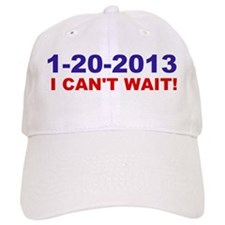 1-20-2008 I Can't Wait! Baseball Cap