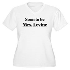 Soon to be Mrs. Levine T-Shirt