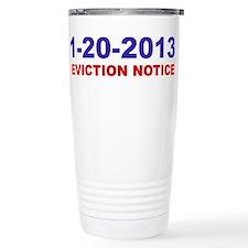 Eviction Notice Travel Mug