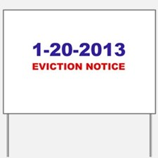 Eviction Notice Yard Sign