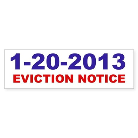 Eviction Notice Bumper Sticker