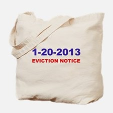 Eviction Notice Tote Bag