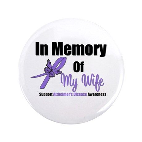 """Alzheimer's In Memory Wife 3.5"""" Button"""