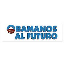 Obamanos Al Futuro Bumper Bumper Sticker