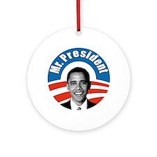 Obama - Mr President Ornament (Round)