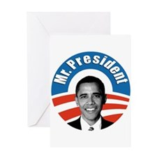 Obama - Mr President Greeting Card