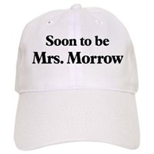 Soon to be Mrs. Morrow Baseball Cap