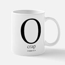 """O"" crap... Mug"