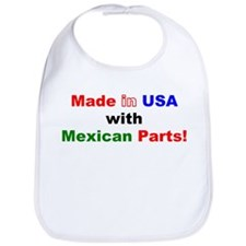 Made in USA with Mexican parts! Bib
