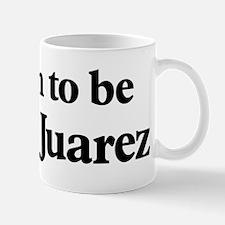 Soon to be Mrs. Juarez Mug