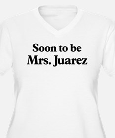 Soon to be Mrs. Juarez T-Shirt