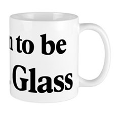 Soon to be Mrs. Glass Mug