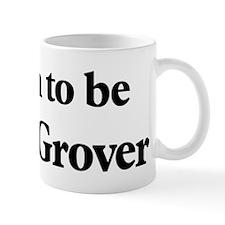 Soon to be Mrs. Grover Mug