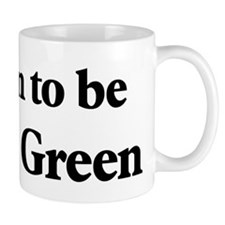 Soon to be Mrs. Green Mug