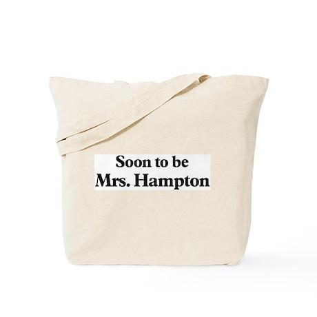 Soon to be Mrs. Hampton Tote Bag