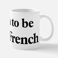 Soon to be Mrs. French Mug