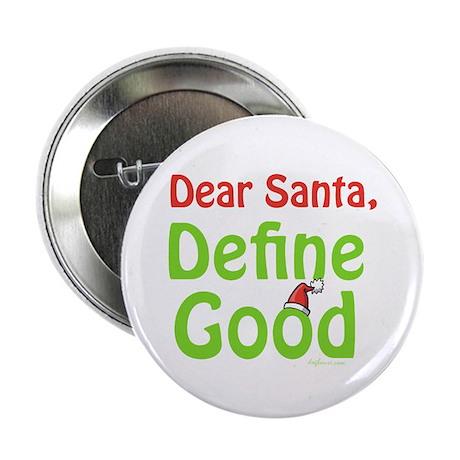 "Define Good Santa 2.25"" Button (10 pack)"