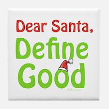 Define Good Santa Tile Coaster