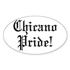 Chicano Pride! Oval Decal