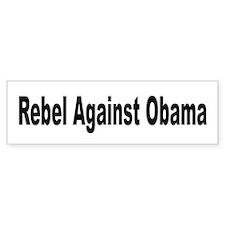 Rebel Against Obama Bumper Bumper Sticker