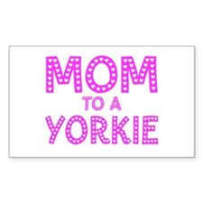 MOM to a Yorkie Rectangle Decal