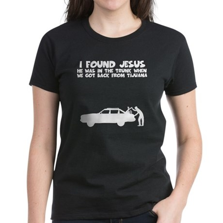 I found Jesus Women's Dark T-Shirt
