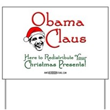 Obama Claus! Yard Sign