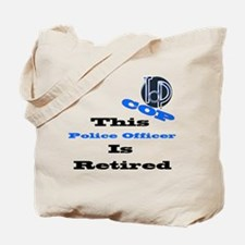 Police Retirement. Tote Bag