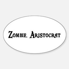 Zombie Aristocrat Oval Decal