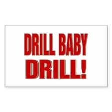 DRILL BABY DRILL! Decal