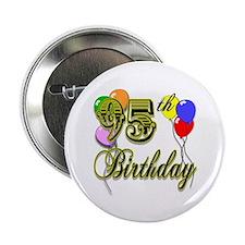 """95th Birthday 2.25"""" Button"""