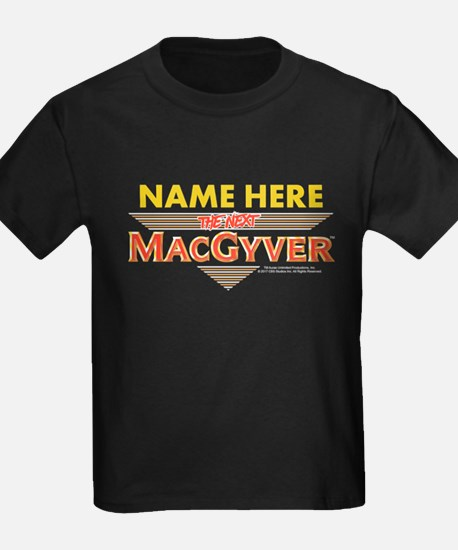 I'm The Next MacGyver Personaliz T