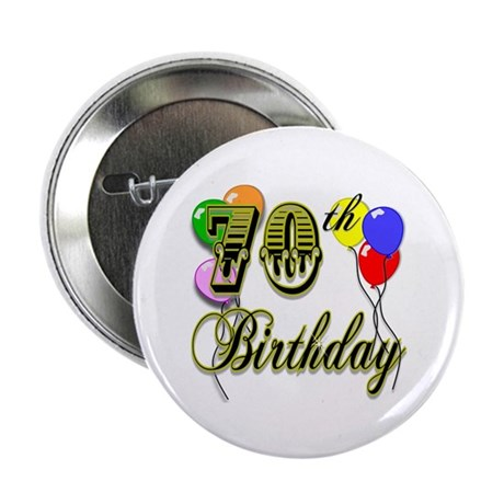 "70th Birthday 2.25"" Button"