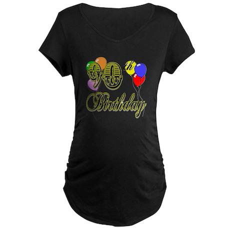 90th Birthday Maternity Dark T-Shirt