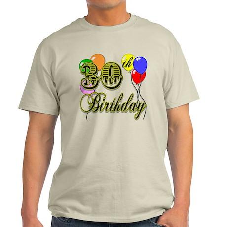 30th Birthday Light T-Shirt