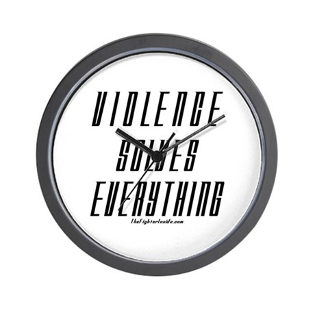 Violence Solves Everything Wall Clock
