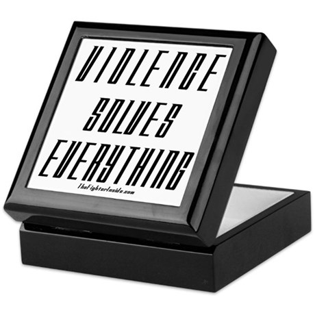 Violence Solves Everything Keepsake Box