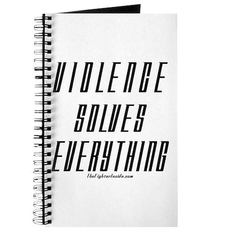 Violence Solves Everything Journal