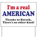 Real American Yard Sign