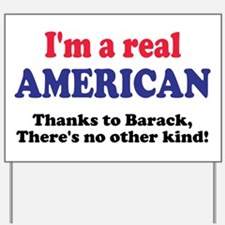 Real American Yard Sign