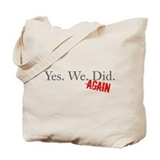 Yes We Did Tote Bag